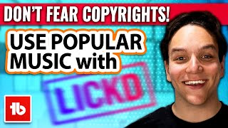 How to use copyrighted music on YouTube legally with LICKD!