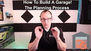How To Build A Garage - The Planning Process