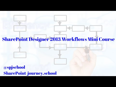 SharePoint Designer 2013 Workflows Mini Course - Part 1 Course ...