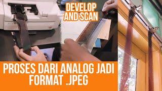 Gimana Proses Foto Analog bisa ke Digital?   Develop and Scan Film