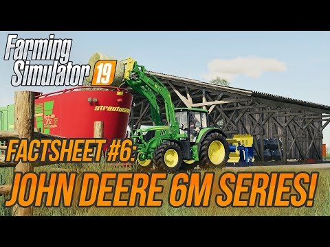 JOHN DEERE 6M SERIES! | Farming Simulator 19 FactSheet #6