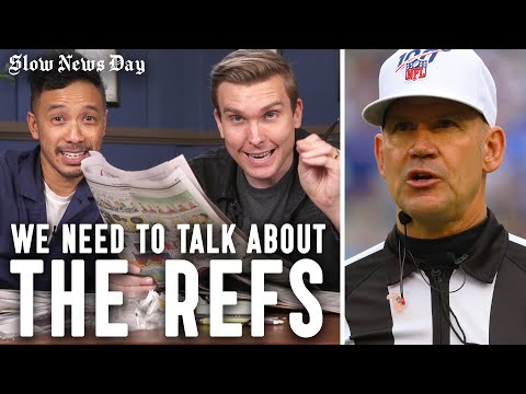 The NFL Referees Are As Bad As Ever but It's Not Their Fault | Slow News Day | The Ringer