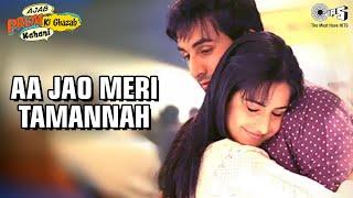 Aa Jao Meri Tamanna - Video Song | Ajab Prem Ki Ghazab Kahani | Ranbir Kapoor  Katrina Kaif