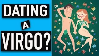 Top 10 Things You Need To Know About Dating A VIRGO