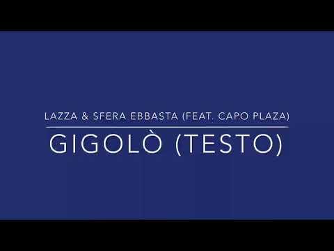 Lazza & Sfera Ebbasta ft. Capo Plaza - Gigolò (Testo)