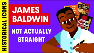 Historical Icons Who Weren't Actually Straight Ep. 1 - James Baldwin
