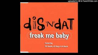 Dis N Dat feat. 95 South, 69 Boyz and K-Nock - Freak Me Baby (Bass Club Remix)