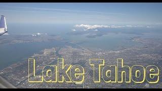 Flying To Lake Tahoe