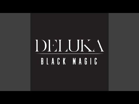 Black Magic (Song) by Deluka
