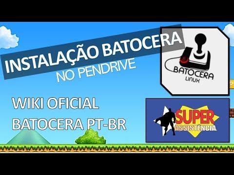 Instalação Batocera no PenDrive - WIKI Oficial Batocera PT-BR - Super  Assistência