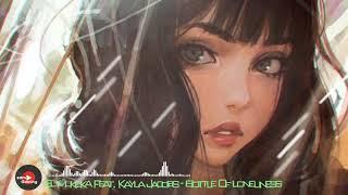 El Mukuka Feat  Kayla Jacobs   Bottle Of Loneliness