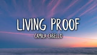 Camila Cabello   Living Proof (Lyrics  Lyric Video)