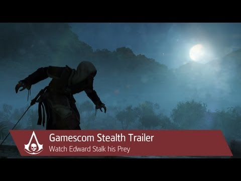 Assassin's Creed 4: Black Flag Gamescom Trailer All About Stealth