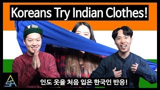 Koreans Try Indian Clothes for the first time! [ASHanguk]