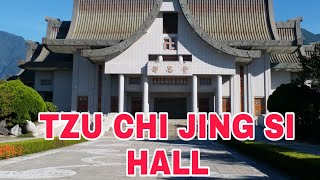 TZU CHI JING SI HALL OF HUALIEN CITY
