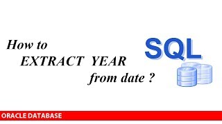 ORACLE: How to extract YEAR from date ?