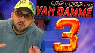 Les pubs de Jean Claude Van Damme 3
