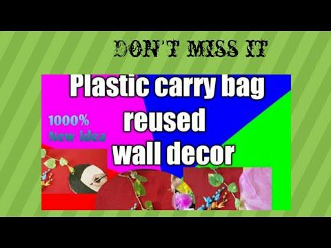 Plastic carry bag//Wall decor //Cardboard and plastic carry bag reuse idea