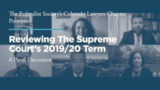 Click to play: Reviewing The Supreme Court's 2019/20 Term: A Panel Discussion