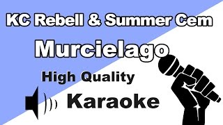 🔴🎤KC Rebell X Summer Cem   MURCIELAGO | InstrumentalKaraoke Universe HD🎤🔴