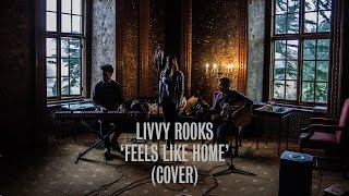 Livvy Rooks - Feels Like Home (Chantal Kreviazuk Cover) | Ont' Sofa Live at Hazlewood Castle