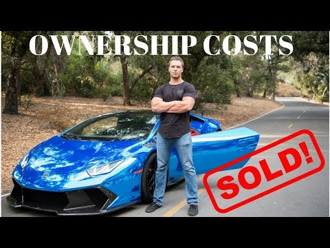 SOLD! How Much Does It Cost To Own A Lamborghini Huracan? 1 Year Ownership Breakdown Mp3