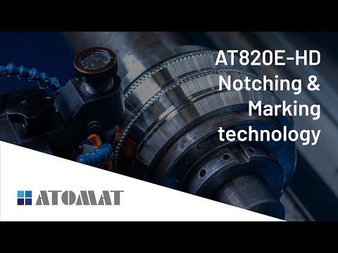 AT820E-HD and Atomat notching & marking technology