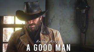 تحميل اغاني A Good Man | Arthur Morgan | RDR2 MP3
