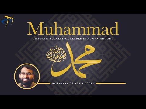 , title : 'Muhammad (pbuh) - The Most Successful Leader in History - Dr. Shaykh Yasir Qadhi'