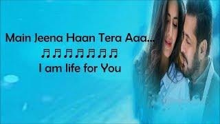 Dil Diyan Gallan Song Lyrics - Atif Aslam - Lyrics With English Translation - Tiger Zindai Hai