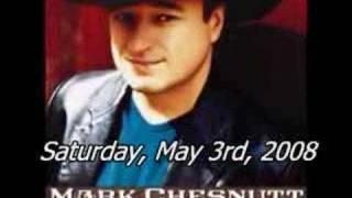 Mark Chesnutt In Concert