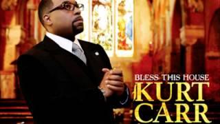 Kurt Carr & The Kurt Carr Singers-Bless This House
