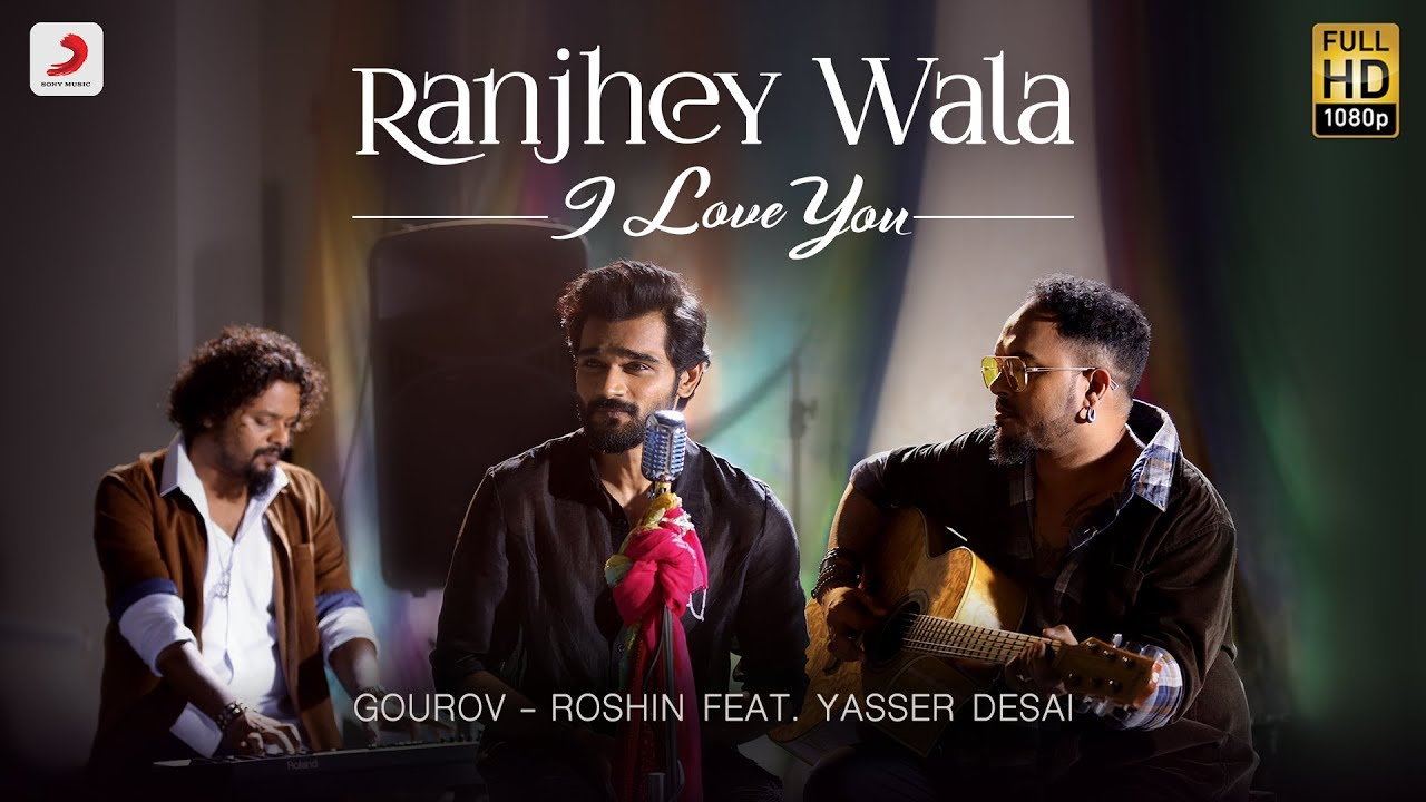 Ranjhey Wala Love Lyrics In Hindi