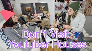 Don't Go to YouTubers' Houses - Ep: 95