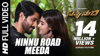 Ninnu Road Meeda Full Video Song - Savyasachi Video Songs | Naga Chaitanya, Nidhi Agarwal