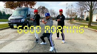 """GOOD MORNING"" - Mak Sauce | @THEFUTUREKINGZ (Dance Video)"