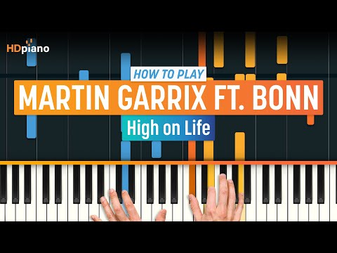 """How To Play """"High on Life"""" by Martin Garrix ft. Bonn 