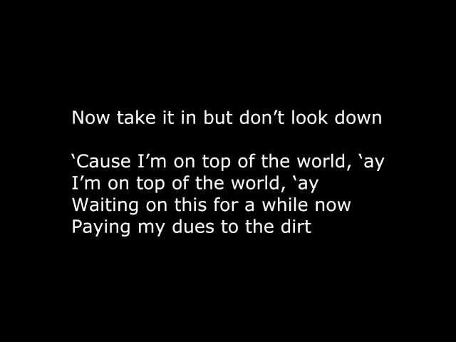 Imagine Dragons On Top Of The World Lyrics By Lyricmusic4u ...