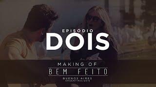 Thaeme & Thiago - Bem Feito | Making Of | EP 02