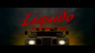 Liquido - Stay With Me (Official Video)