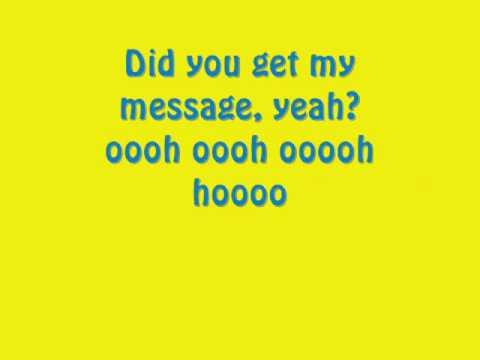 Did You Get My Message Lyrics