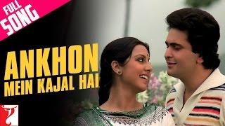 Ankhon Mein Kajal Hai Full Song  <b>Doosara Aadmi</b>  Rishi Kapoor  Neetu Singh