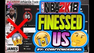 INFLUENCE TRADE DOES NOT WORK!!😤 #NBA2K18 RONNIE2K  FINESSED US💯😡 (PROOF)