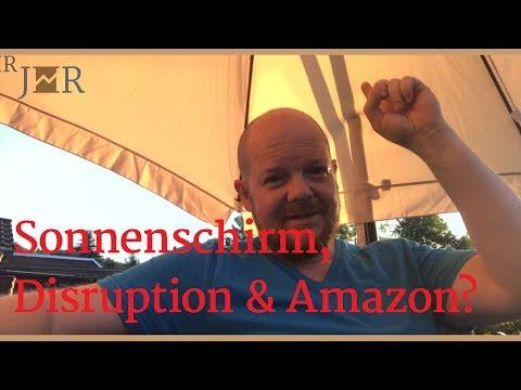 Sonnenschirm, Disruption und Amazon