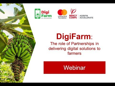Webinar: DigiFarm - The role of Partnerships in Delivering Digital Solutions to Smallholders