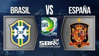 Brasil Vs España 2013 | Análisis De Apuestas | Final Copa Confederaciones Brasil 2013