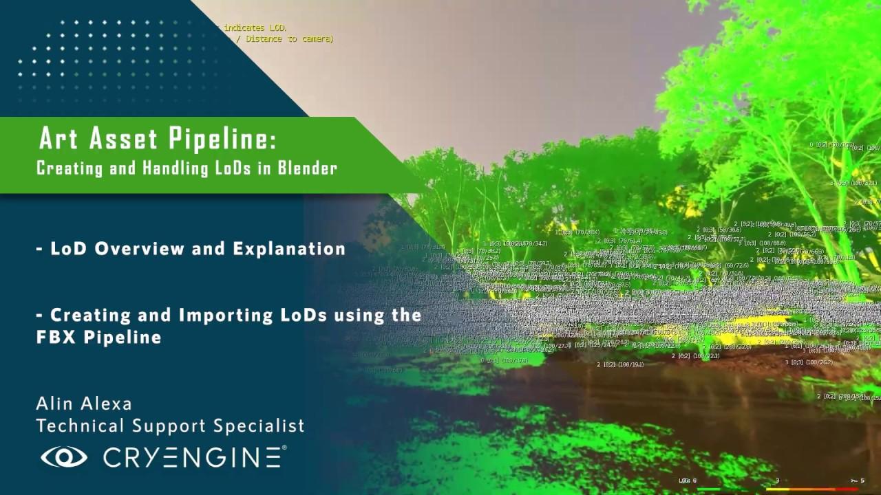 CRYENGINE Tutorial - Art Asset Pipeline: Creating and Handling LoDs (Blender)