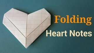 Folding Valentine Heart Notes   By Craft Happy Summer
