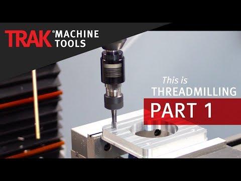Thread Milling [Part 1] | ProtoTRAK SMX CNC | Advanced Mill Programming