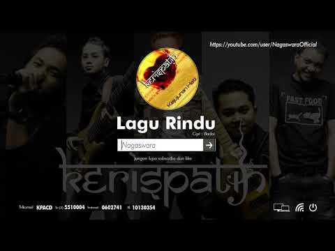 Kerispatih - Lagu Rindu (Official Audio Video) - NAGASWARA TV Official